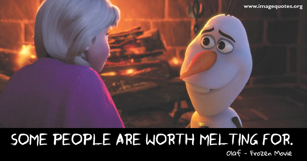 frozen-olaf-some-people-are-worth-melting-for-wallpaper-some-people-are-worth-melting-for---quote-by-olaf-image