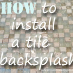 How to Install a Tile Backsplash Pt. 1