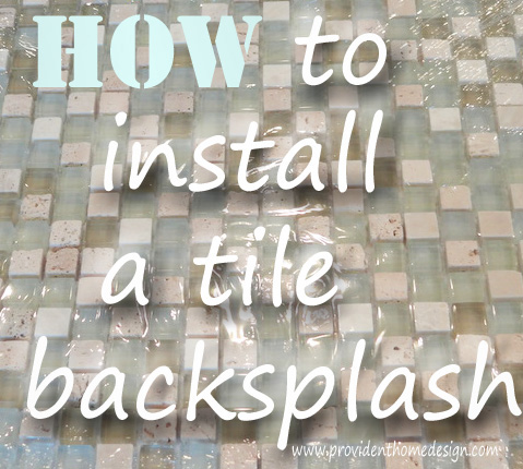 how to install a tile backsplash pt 1 provident home design
