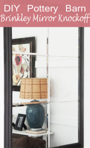 DIY pottery barn Brinkley mirror knockoff