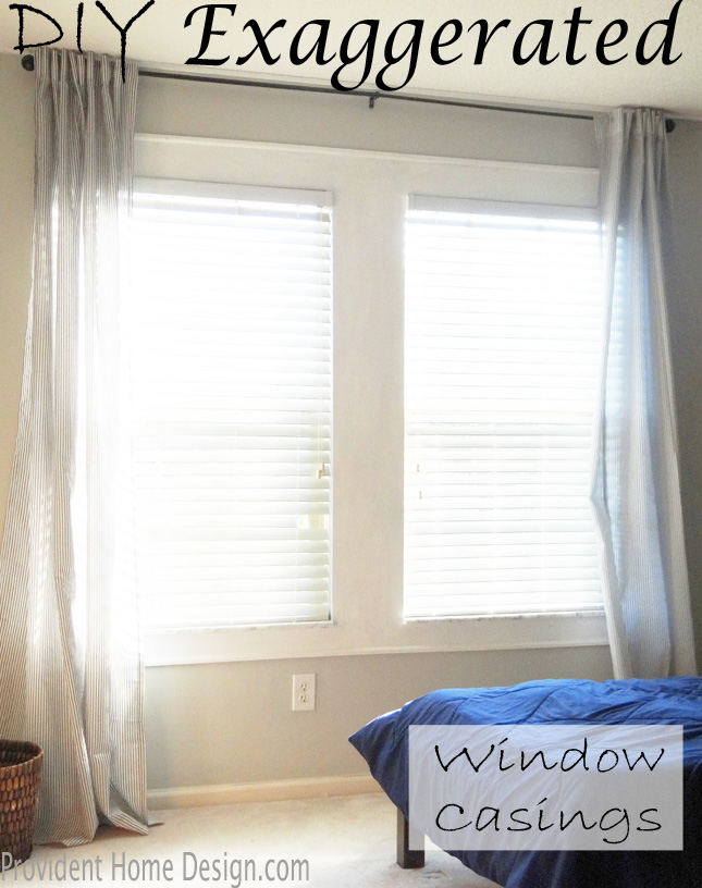 DIY Exaggerated Window Casings