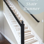 Stair Runner Reveal and Tutorial