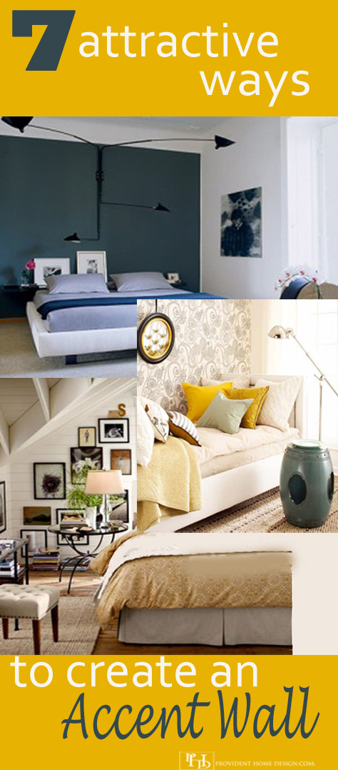 7 Attractive Ways to Create an Accent Wall