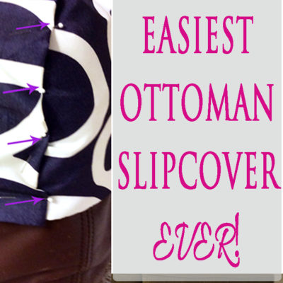 Easiest Ottoman Slipcover Ever (and ORC Week 4 Update)