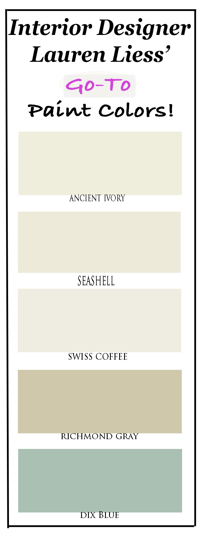 Lauren Liess' Favorite Paint Colors