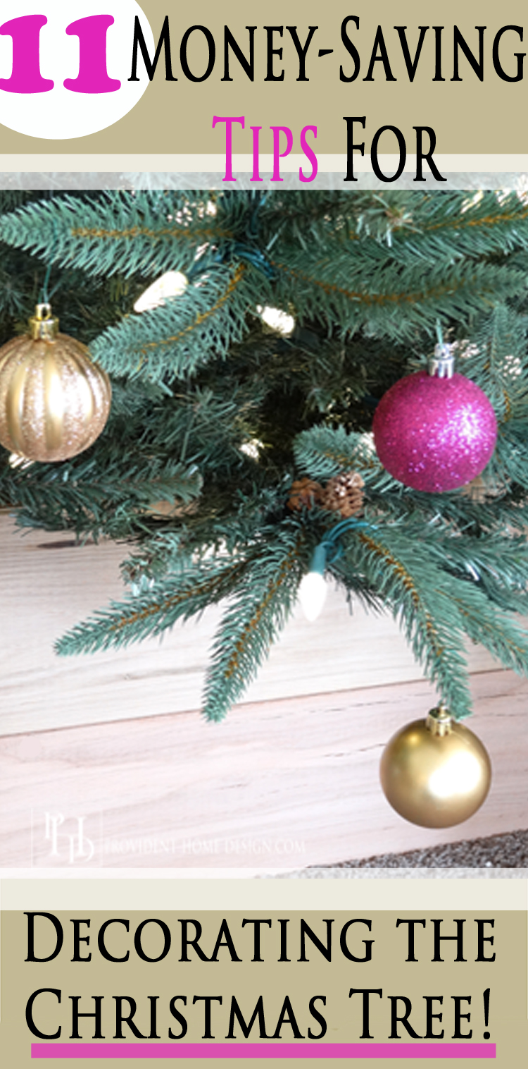 11 Money Saving Tips for Decorating The Christmas Tree!