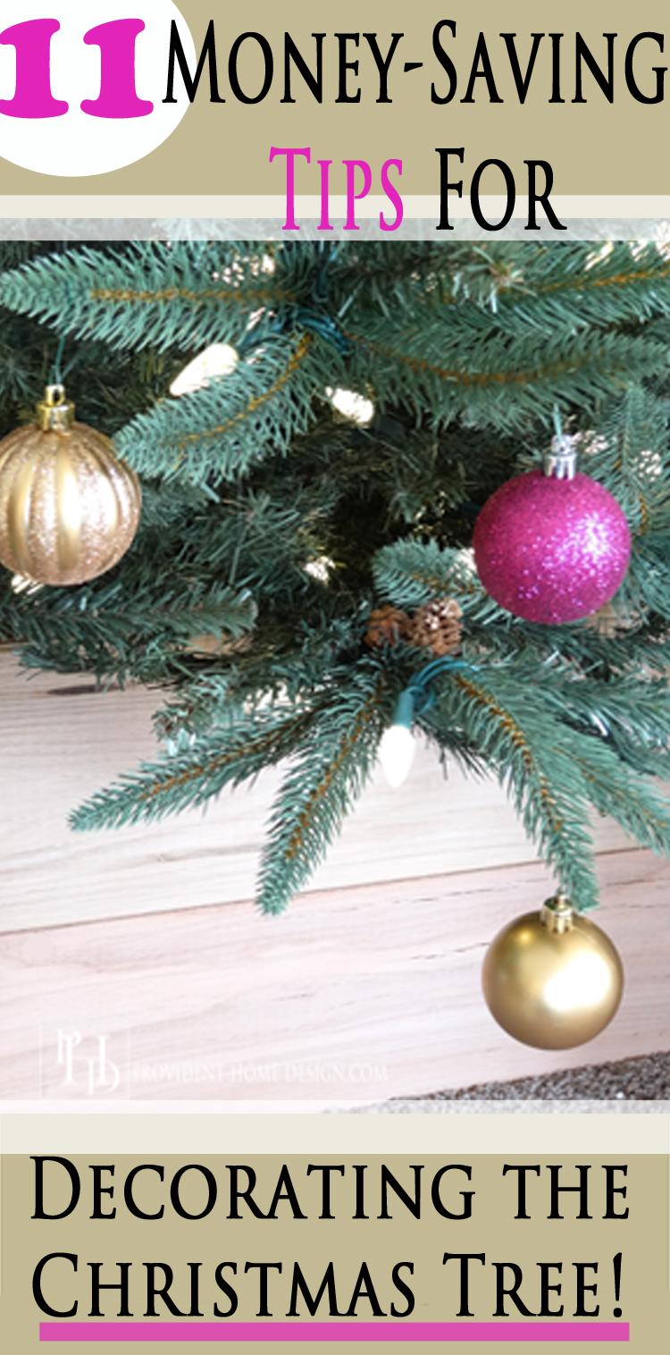 11 Money Saving Tips for Decorating The Christmas Tree!