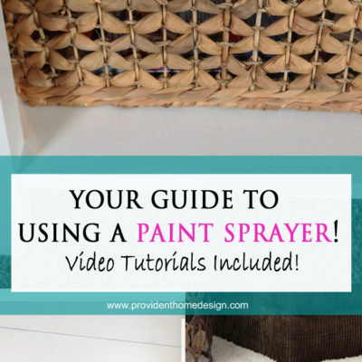 Your Guide to Using a Paint Sprayer & a GIVEAWAY!