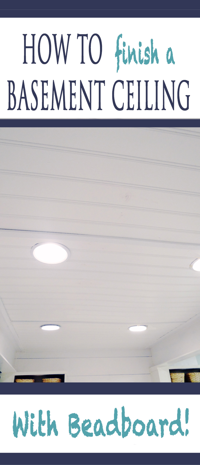 how to finish a basement ceiling with beadboard