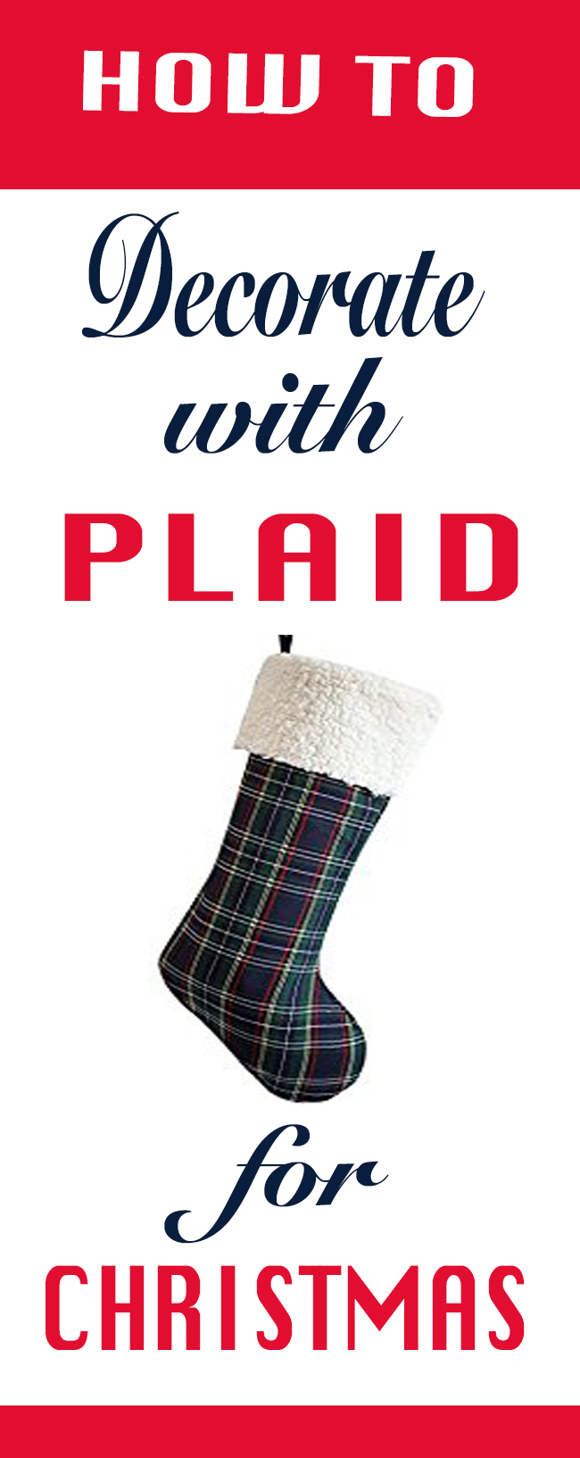 your-guide-for-decorating-with-plaid-for-christmas
