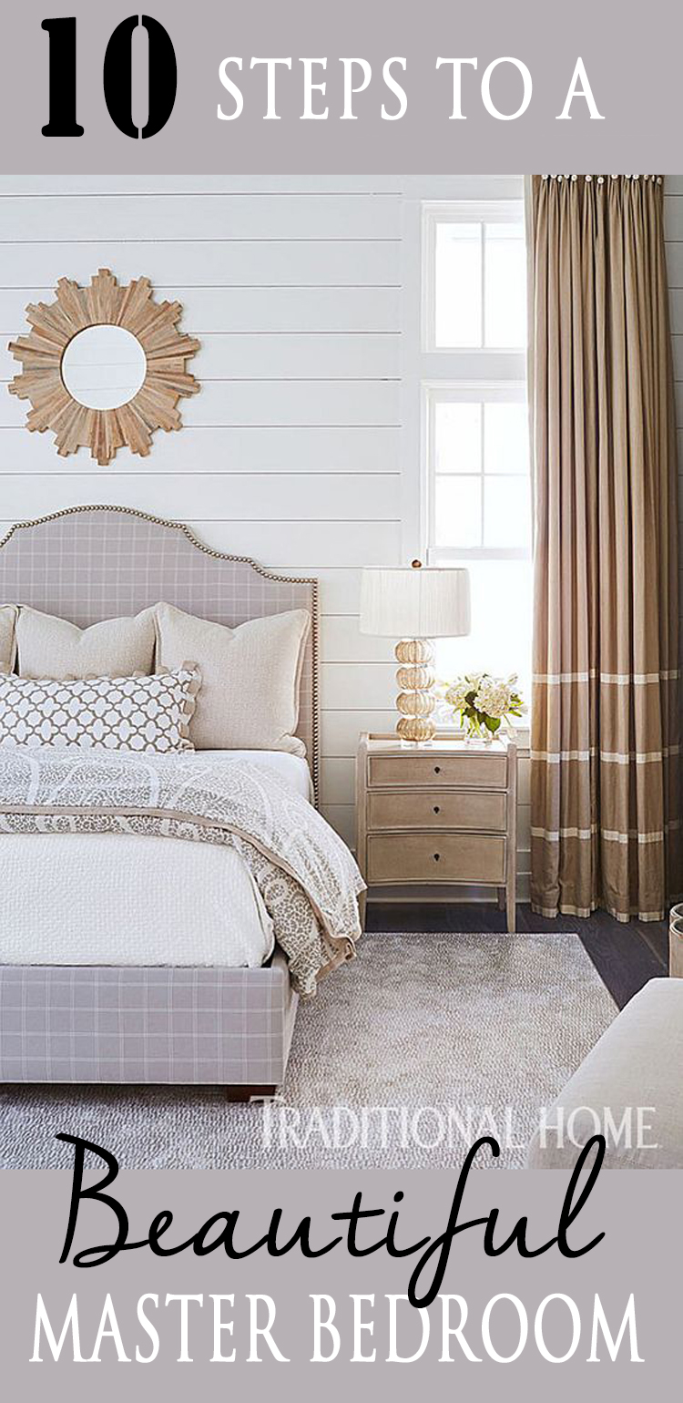 10 Steps to a Beautiful Master Bedroom